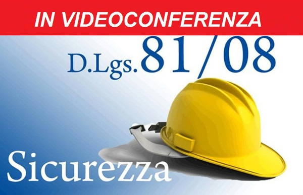 D. Lgs. N. 81/2008 in video conferenza